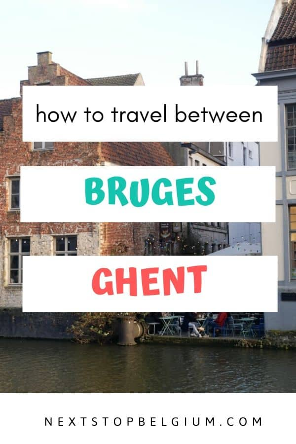 pinterest link to how to get from Bruges to Ghent