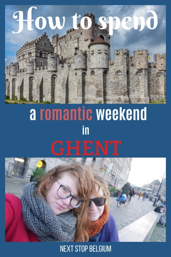 pinterest link to how to spend a romantic weekend in Ghent, Belgium